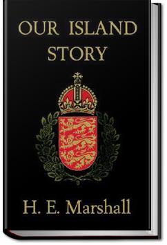 Our Island Story | Henrietta Elizabeth Marshall