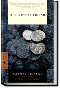 Our Mutual Friend | Charles Dickens
