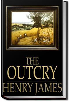 The Outcry | Henry James