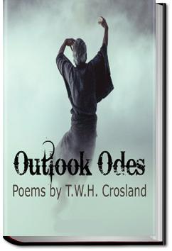 Outlook Odes   T. W. H. Crosland