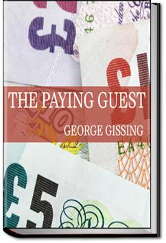 The Paying Guest | George Gissing
