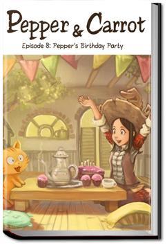 Pepper and Carrot - Episode 8 | David Revoy