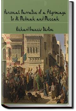 Personal Narrative of a Pilgrimage to Al-Madinah and Mecca - Volume 1 | Sir Richard Francis Burton