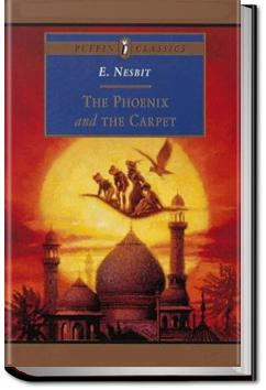 The Phoenix and the Carpet | E. Nesbit
