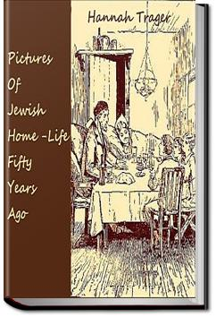 Pictures of Jewish Home-Life Fifty Years Ago | Hannah Trager