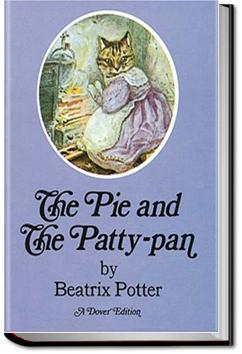The Tale of the Pie and the Patty Pan | Beatrix Potter