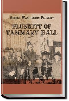 Plunkitt of Tammany Hall | George Washington Plunkitt