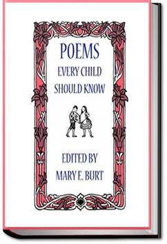 Poems Every Child Should Know | Mary E. Burt