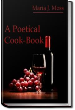 A Poetical Cook-Book | Maria J. Moss