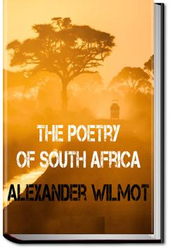 The Poetry of South Africa | Alexander Wilmot