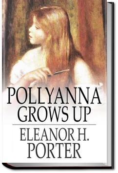 Pollyanna Grows Up | Eleanor H. Porter