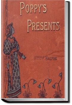Poppy's Presents | Mrs. O. F. Walton