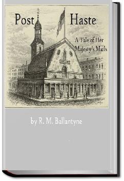 Post Haste | R. M. Ballantyne