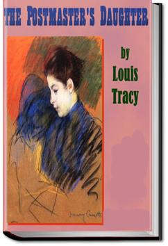 The Postmaster's Daughter | Louis Tracy