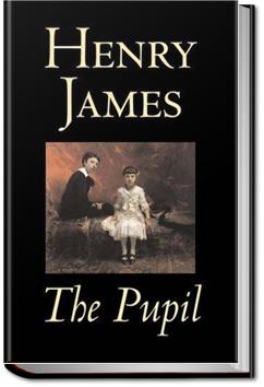 The Pupil | Henry James