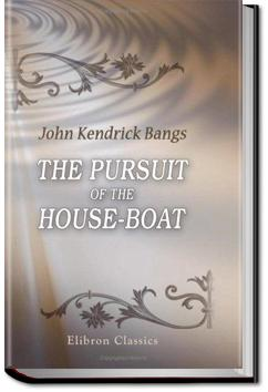 The Pursuit of the House-Boat | John Kendrick Bangs
