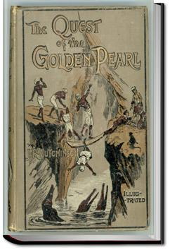 The Quest of the Golden Pearl | J. R. Hutchinson