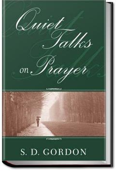 Quiet Talks on Prayer | S. D. Gordon