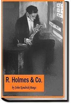R. Holmes & Co. | John Kendrick Bangs