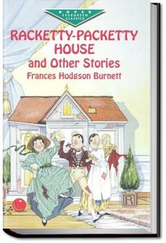 Racketty-Packetty House | Frances Hodgson Burnett