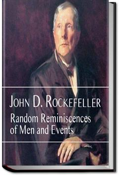 Random Reminiscences of Men and Events | John D. Rockefeller