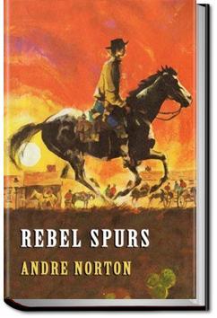 Rebel Spurs   Andre Norton
