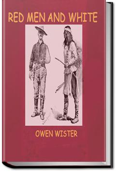Red Men and White | Owen Wister