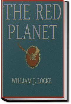 The Red Planet | William John Locke