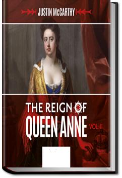 The Reign of Queen Anne   Justin McCarthy