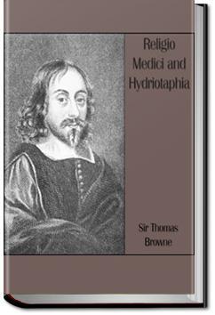 Religio Medici and Hydriotaphia | Sir Thomas Browne