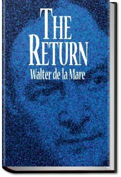 The Return | Walter De la Mare