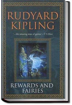 Rewards and Fairies | Rudyard Kipling