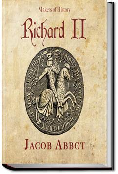 Richard II | Jacob Abbott