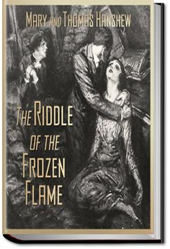 The Riddle of the Frozen Flame | Mary E. Hanshew and Thomas W. Hanshew