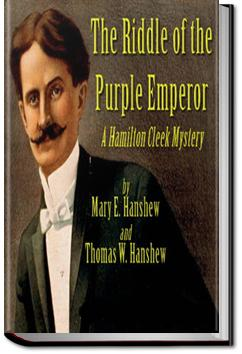 The Riddle of the Purple Emperor | Mary E. Hanshew and Thomas W. Hanshew