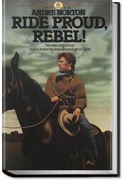 Ride Proud, Rebel! | Andre Norton