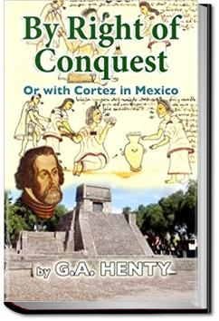 By Right of Conquest | G. A. Henty