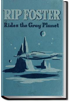 Rip Foster Rides the Gray Planet | Harold L. Goodwin