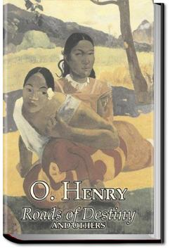 Roads of Destiny | O. Henry