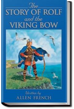 The Story of Rolf and the Viking's Bow   Allen French