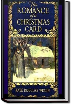 The Romance of a Christmas Card | Kate Douglas Wiggin