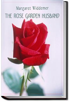 The Rose-Garden Husband | Margaret Widdemer