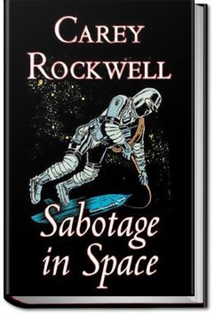 Sabotage in Space | Carey Rockwell
