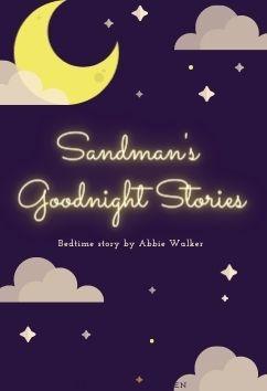 Sandman's Goodnight Stories   Abbie Walker