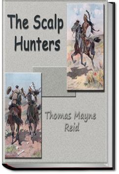 The Scalp Hunters | Mayne Reid