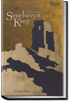 Scarhaven Keep | J. S. Fletcher