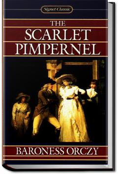 The Scarlet Pimpernel | Baroness Emmuska Orczy