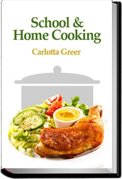 School and Home Cooking   Greer
