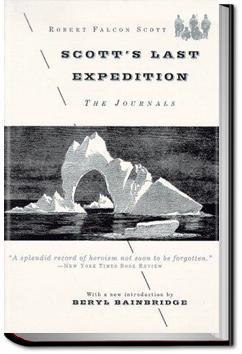 Scott's Last Expedition | Robert Falcon Scott