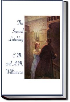 The Second Latchkey | C. N. Williamson and A. M. Williamson